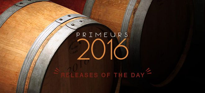Primeurs 2016 | Releases of the 22/05/2017